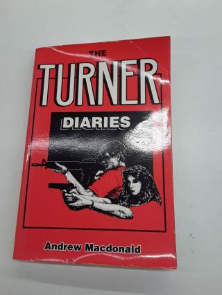 The Turner Diaries. Andrew Macdonald
