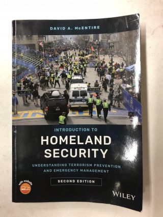 Introduction to Homeland Security: Understanding Terrorism Prevention and Emergency Management....