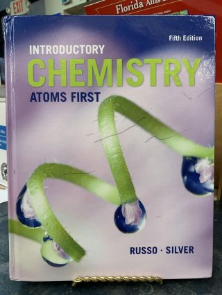 Introductory Chemistry Atoms First. Steve Russo, Mike Silver