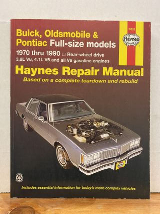 Buick, Oldsmobile & Pontiac full-size RWD models (70-90) Haynes Repair Manual (Does not include...