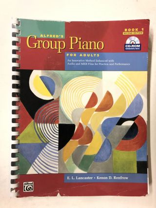 Alfred's Group Piano for Adults Student Book 1 (Second Edition): An Innovative Method Enhanced...