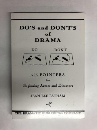 Do's and Don'ts of Drama. Jean L. Latham