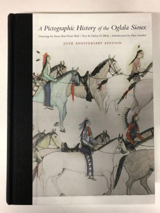A Pictographic History of the Oglala Sioux. Helen H. Blish