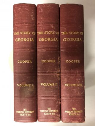 The Story of Georgia (3 Volumes). Walter G. Cooper