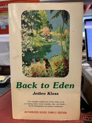 Back to Eden. Jethro Kloss