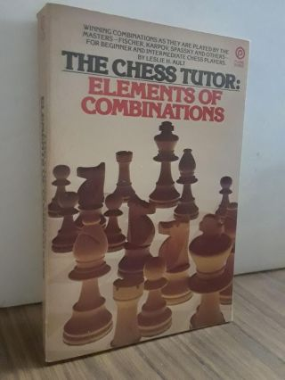 The Chess Tutor. Leslie H. Ault
