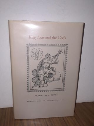 King Lear and the Gods. William R. Elton