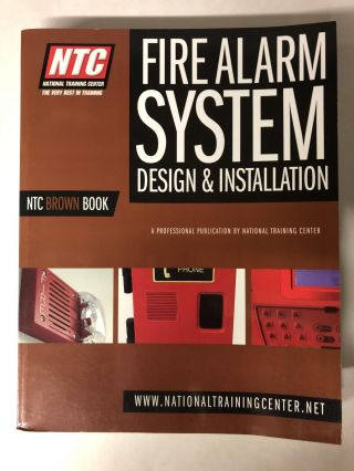 NTC-BROWN NTC Brown Book, Fire Alarm Systems Design and Installation by Charles Aulner. Charles...
