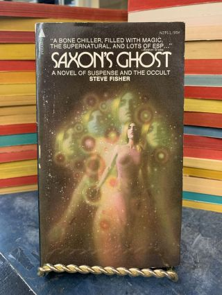 Saxon's Ghost. Steve Fisher