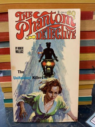 The Uniformed Killers (The Phantom Detective #19). Robert Wallace