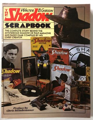 The Shadow Scrapbook. Walter Brown Gibson