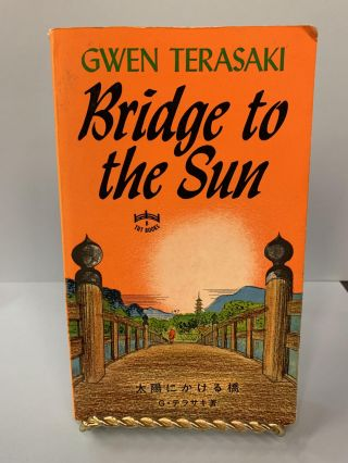 Bridge to the Sun. Gwen Terasaki