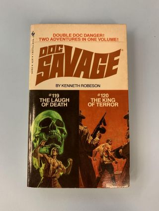 The Laugh of Death and The King of Terror (Doc Savage #119 & #120). Kenneth Robeson