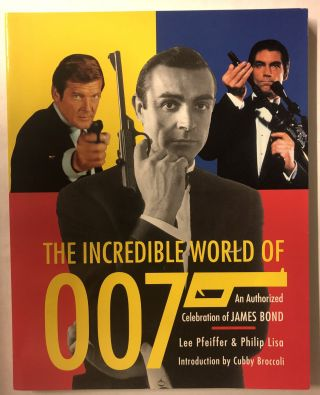 The Incredible World of 007. Lee Pfeiffer