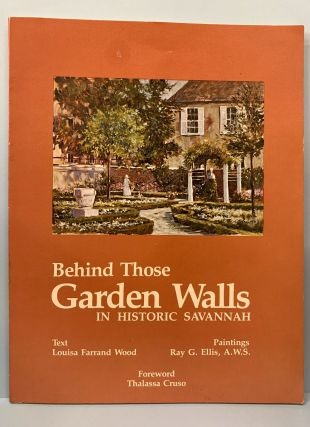 Behind Those Garden Walls In Historic Savannah. Louisa Farrand Wood