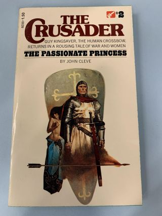 The Passionate Princess (The Crusader #2). John Cleve