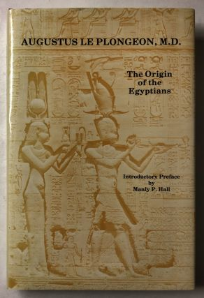 The Origin of the Egyptians. Augustus Le Plongeon