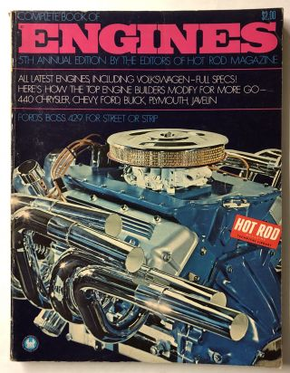 Complete Book Of Engines. of Hot Rod Magazine