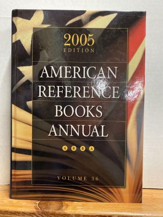 American Reference Books Annual: 2005 Edition, Volume 36. Shannon Graff Hysell