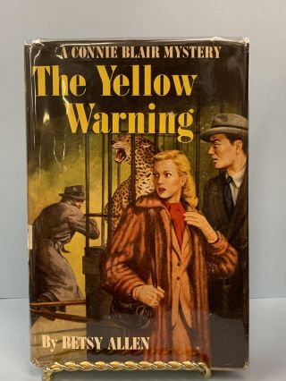 The Yellow Warning (A Connie Blair Mystery #7). Betsy Allen