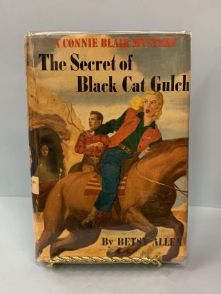 The Secret of Black Cat Gulch (A Connie Blair Mystery #4). Betsy Allen