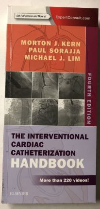 The Interventional Cardiac Catheterization Handbook. Morton J. Kern