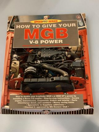 How to Give Your Mgb V8 Power. Roger Williams