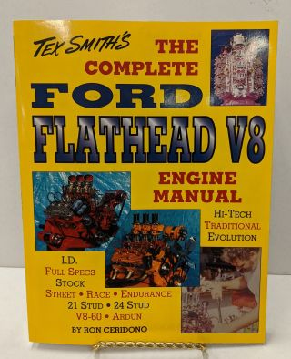 Complete Ford Flathead V8 Engine Manual. Ron Ceridono