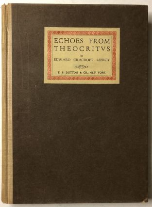 Echoes from Theocritus and Other Poems. Edward Cracroft Lefroy