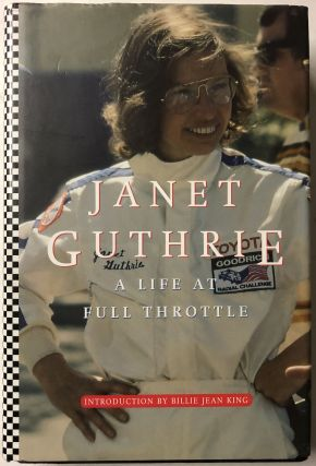 Janet Guthrie: A Life at Full Throttle. Janet Guthrie