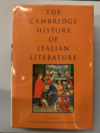 The Cambridge History of Italian Literature. Peter Brand, Lino Pertile, edited