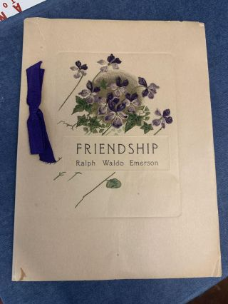 "Friendship- Selections From Ralph Waldo Emerson and others ""Lead Kindly Light"" John Henry Newman"