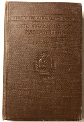 The Teaching of Handwriting. Frank N. Freeman
