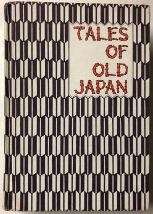 Tales Of Old Japan. A B. Mitford