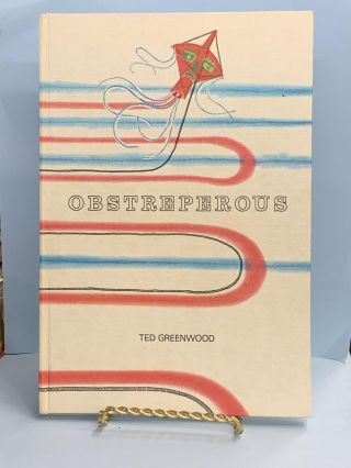 Obstreperous. Ted Greenwood
