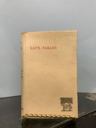 Gay's Fables: With a Memoir by Austin Dobson. John Gay