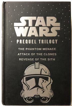 STAR WARS : The Phantom Menace/Attack Of The Clones/Revenge Of The Sith. Terry Brooks, R. A....