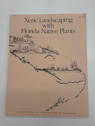Xeric Landscaping with Florida Native Plants. Michael Jameson