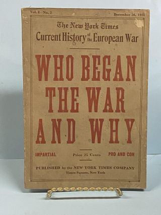 The New York Times: Current History of the European War Vol.1-No.2: Who Began the War and Why
