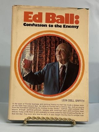 Ed Ball: Confusion to the Enemy. Leon Odell Griffith