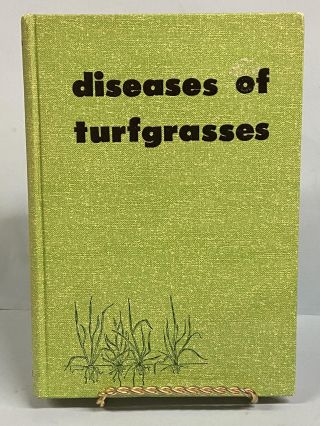 Diseases of Turfgrasses. Houston B. Couch