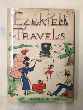 Ezekiel Travels. Elvira Garner