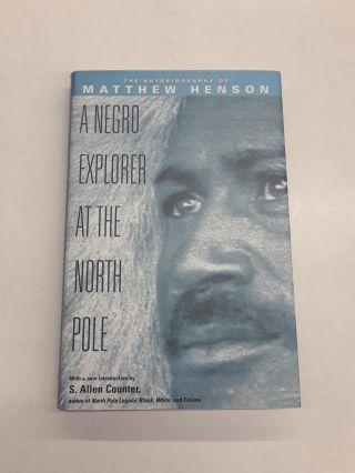 A Negro Explorer at the North Pole. Matthew Henson