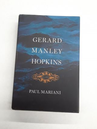 Gerard Manley Hopkins. Paul Mariani