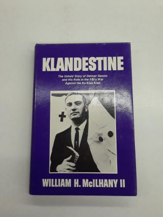 Klandestine. William H. McIlhany