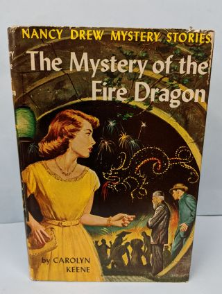 The Mystery of the Fire Dragon. Carolyn Keene