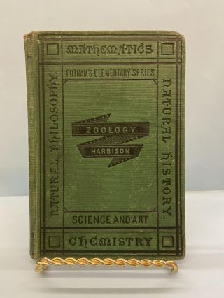 Elements of Zoology: for Schools and Science Classes. M. Harbison