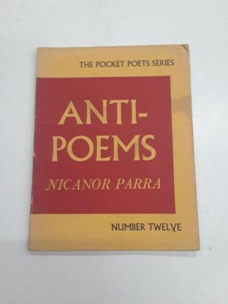 Anti-Poems. Nicanor Parra