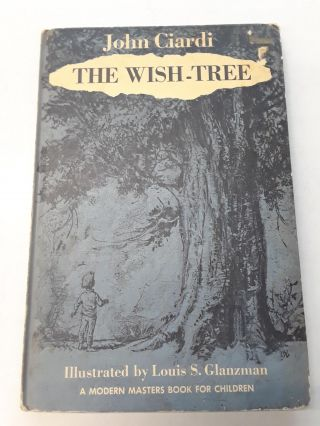 The Wish-Tree. John Ciardi