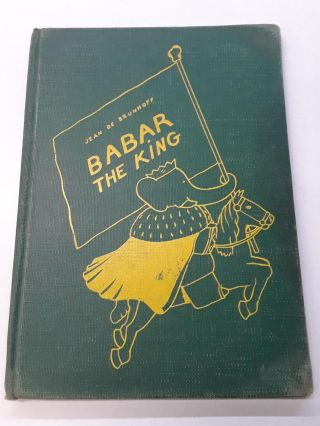 Babar the King. Jean De Brunhoff